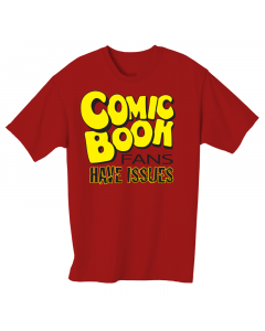 Comic Fans have Issues - T-Shirt - Straight Cut